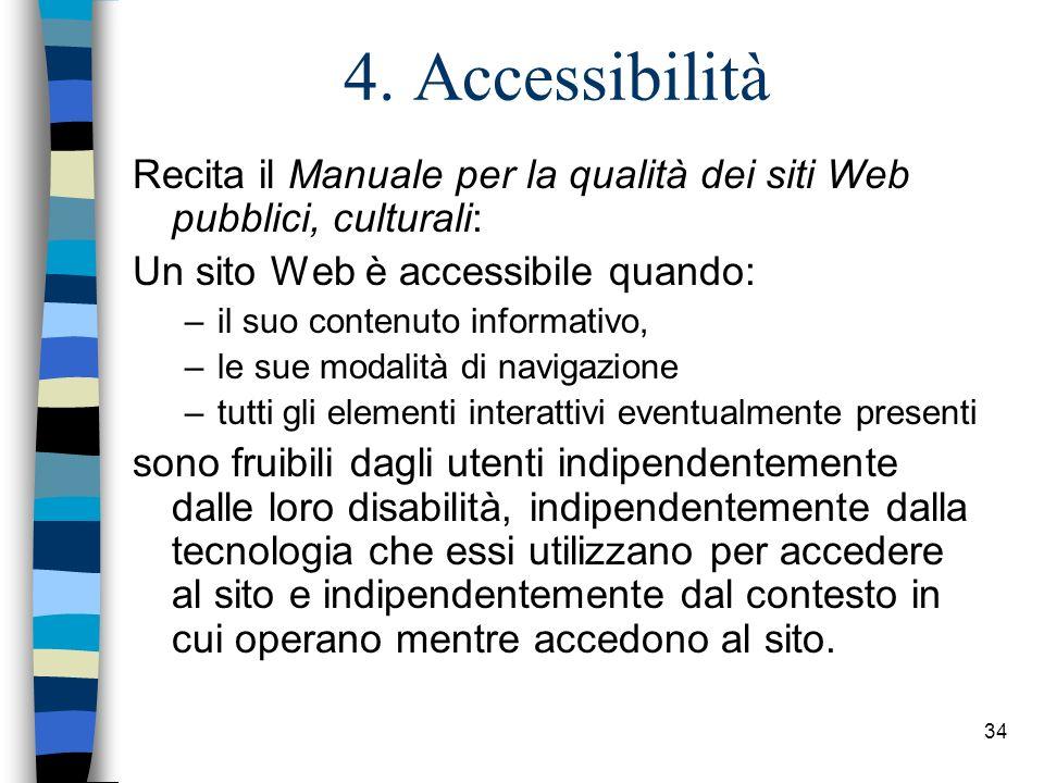 33 Elementi di gestione n Denominazione di file e cartelle –attribuire nomi di senso compiuto: (esempio: non 01.htm ma museo.html); –non usare MAIUSCO