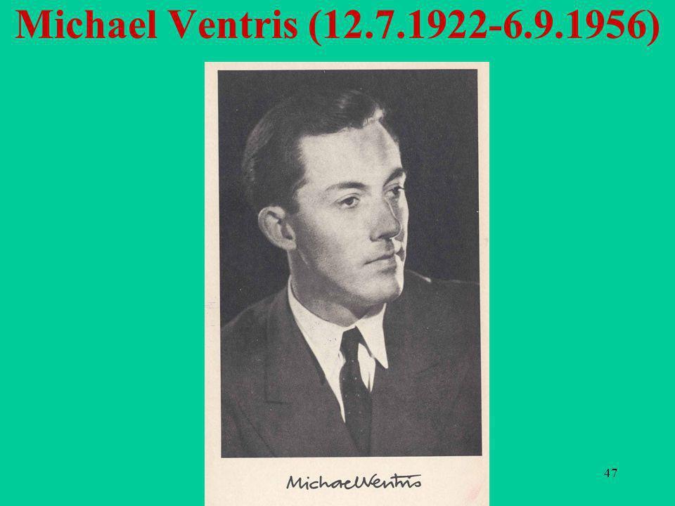 47 Michael Ventris (12.7.1922-6.9.1956)