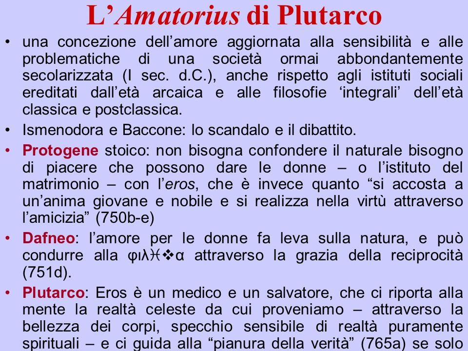 LAmatorius di Plutarco una concezione dellamore aggiornata alla sensibilità e alle problematiche di una società ormai abbondantemente secolarizzata (I