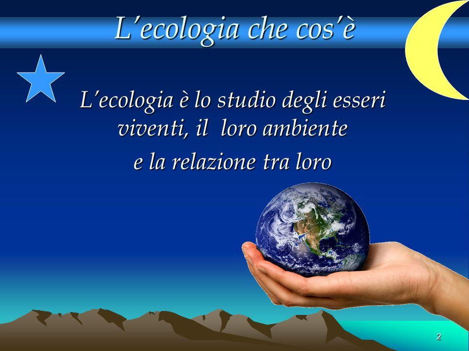 3 LECOSISTEMA Il concetto fondamentale dellEcologia Lecologia si basa sullecosistema che è composto da due elementi: BIOTICI o ABIOTICI Lecologia si basa sullecosistema che è composto da due elementi: BIOTICI o ABIOTICI