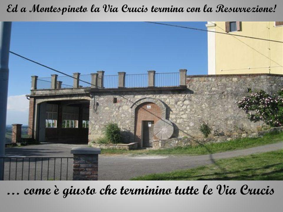 Ed a Montespineto la Via Crucis termina con la Resurrezione.
