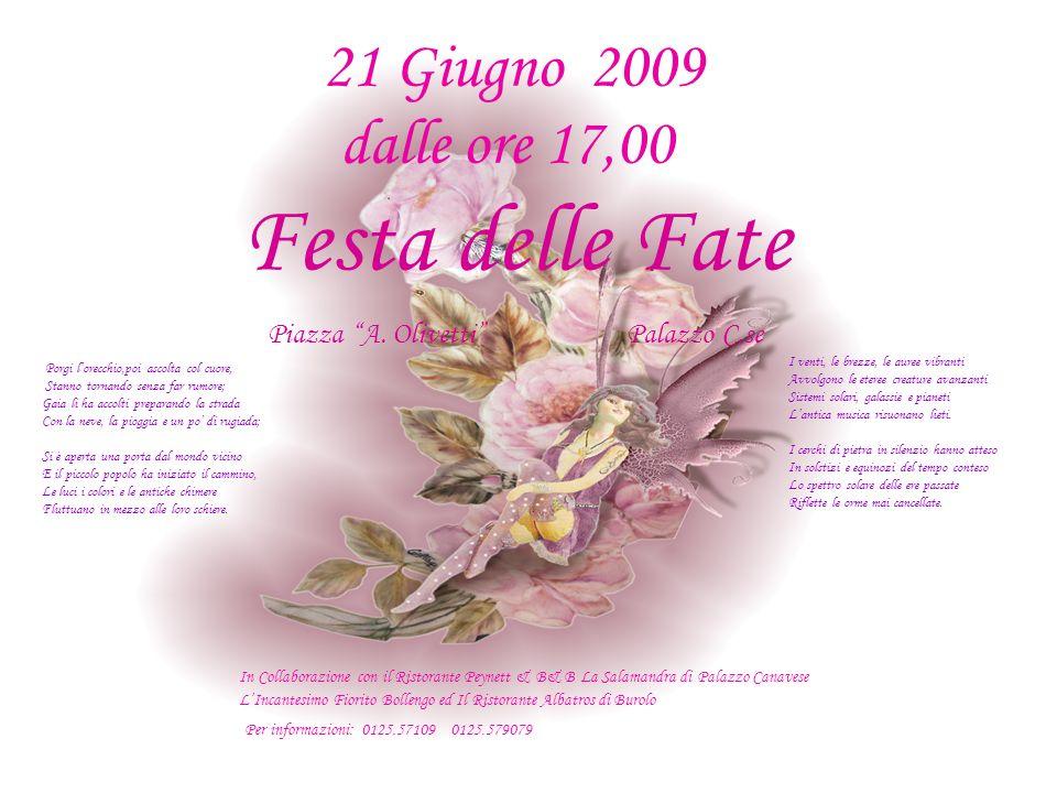 21 Giugno 2009 dalle ore 17,00 Festa delle Fate Piazza A.