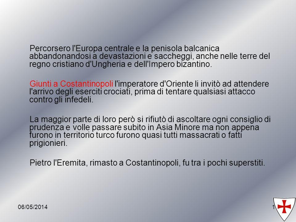 06/05/201411 Percorsero l'Europa centrale e la penisola balcanica abbandonandosi a devastazioni e saccheggi, anche nelle terre del regno cristiano d'U