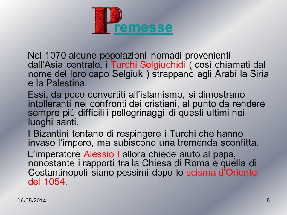 06/05/201416 I quattro capi della prima Crociata (1096-1099) indetta da Papa Urbano II : Goffredo di Buglione, Raimondo IV di Tolosa, Boemondo di Taranto e Tancredi di Altavilla.
