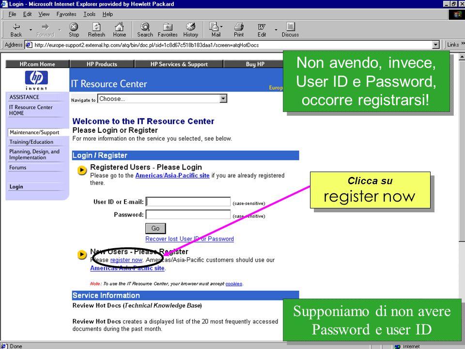 Customer Support Research & Development Per effettuare la registrazione e necessario compilare un apposito modulo.