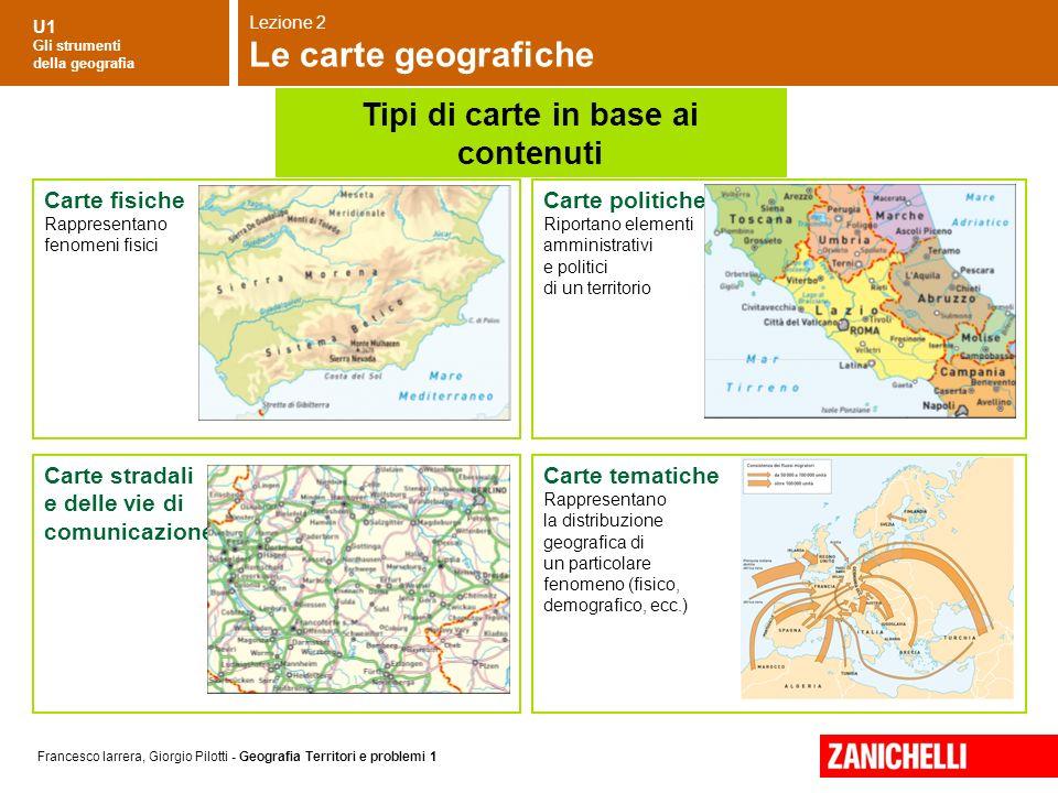 U1 Gli strumenti della geografia Francesco Iarrera, Giorgio Pilotti - Geografia Territori e problemi 1 Lezione 2 Le carte geografiche Carte fisiche Ra
