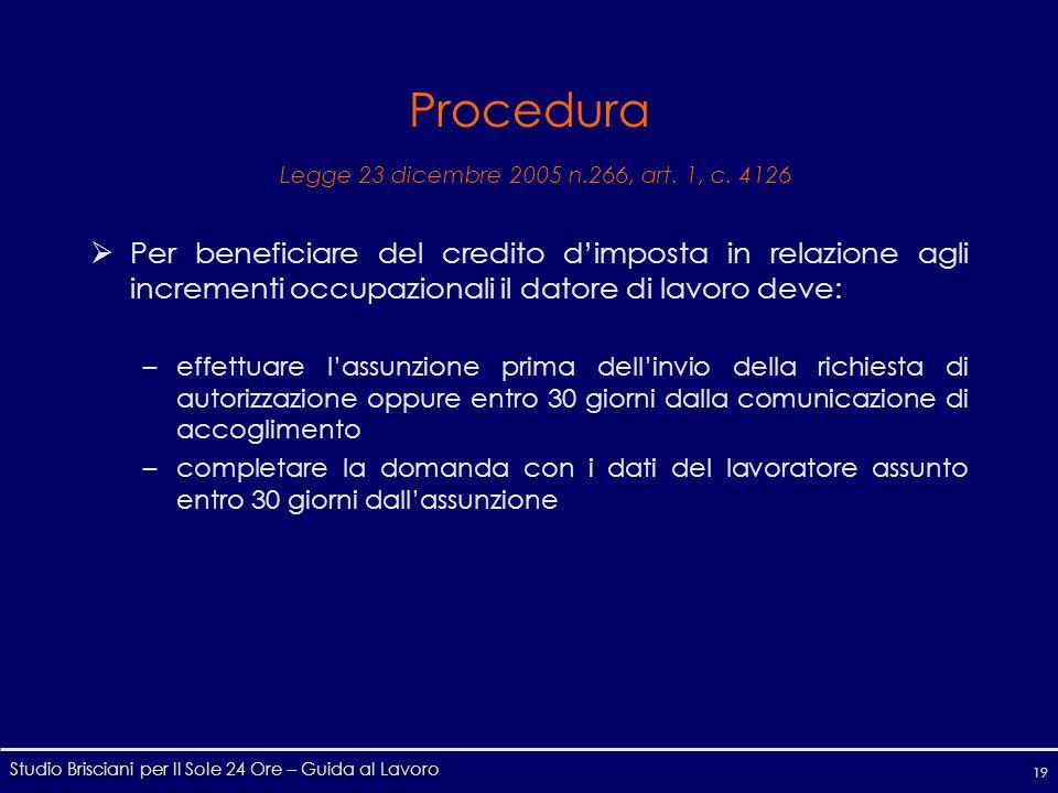 Studio Brisciani per Il Sole 24 Ore – Guida al Lavoro 19 Procedura Legge 23 dicembre 2005 n.266, art.