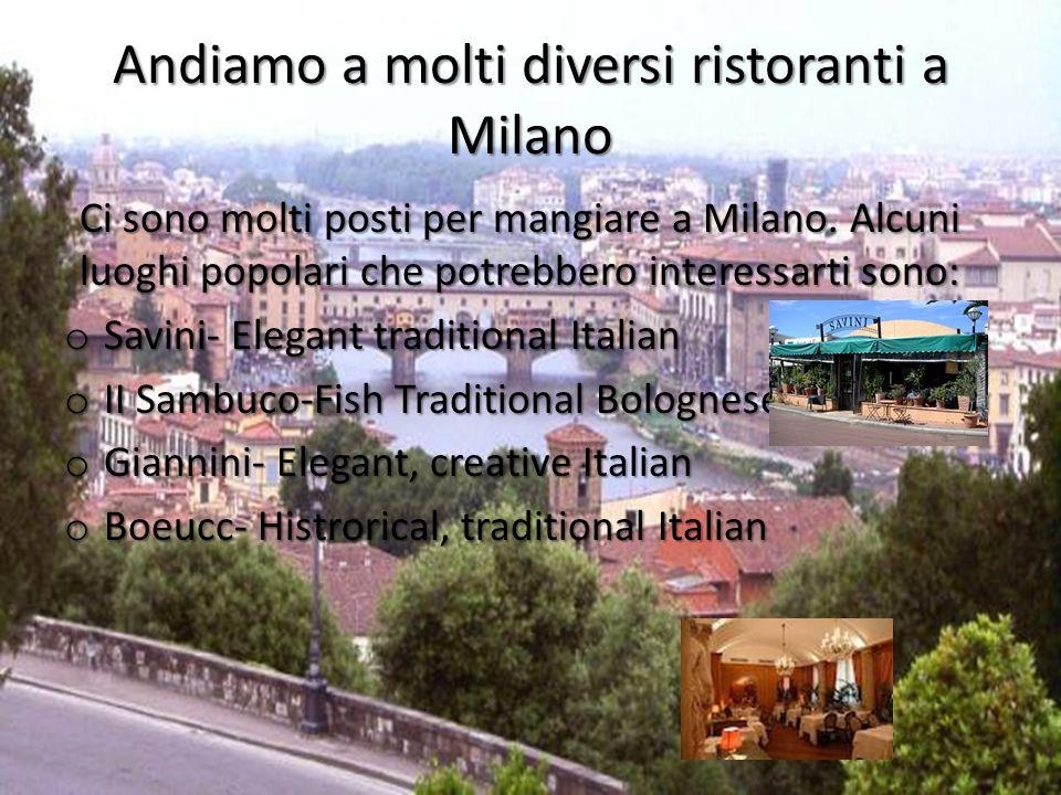 Che tipi di transporto ci sono a Milano.