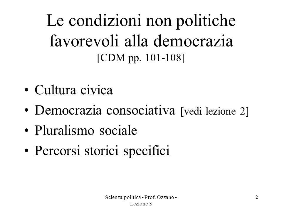 Scienza politica - Prof.Ozzano - Lezione 3 3 Definizione di cultura politica [B pp.
