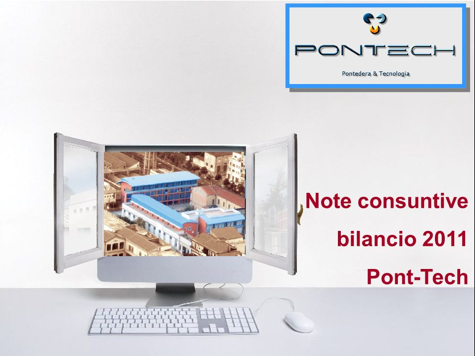 Note consuntive bilancio 2011 Pont-Tech