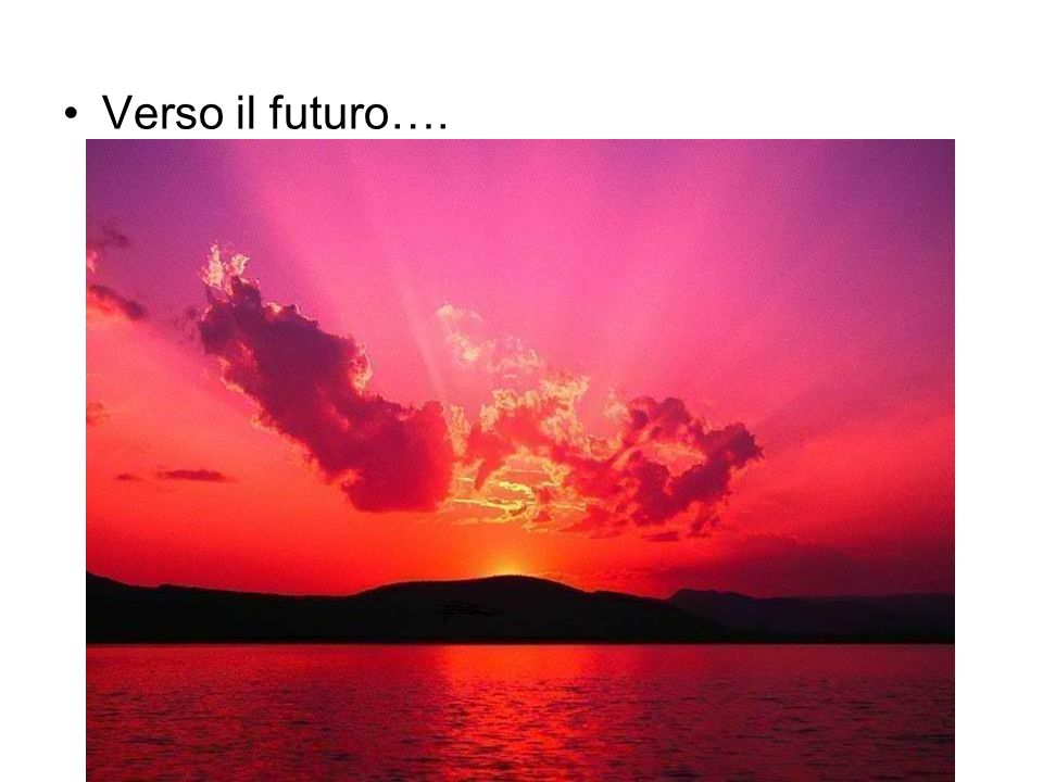 Verso il futuro….