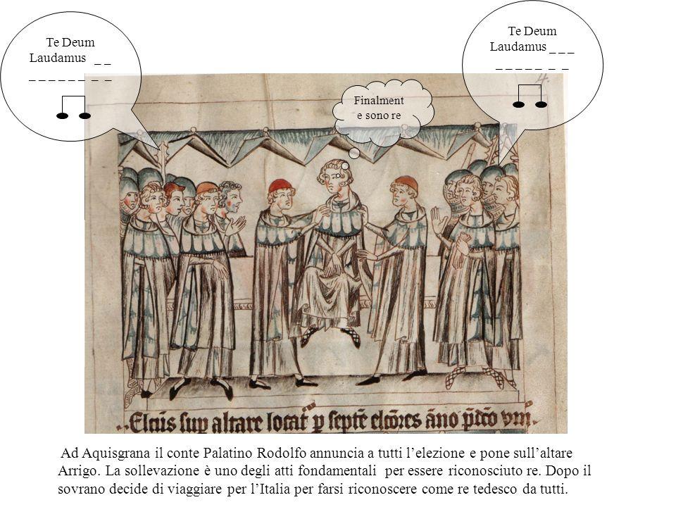 A Francoforte il 27 novembre 1308 i sette principi elettori scelgono Enrico, loro pari, come re dei tedeschi.