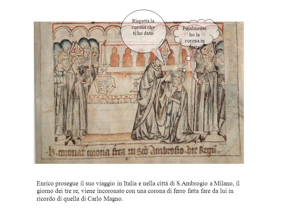 Il 6 gennaio 1309 nella cappella Palatina della città tedesca, Enrico viene incoronato insieme alla regina Margherita.