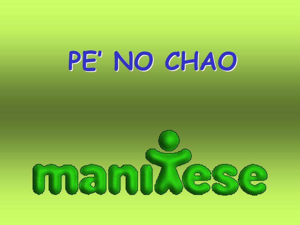 PE NO CHAO