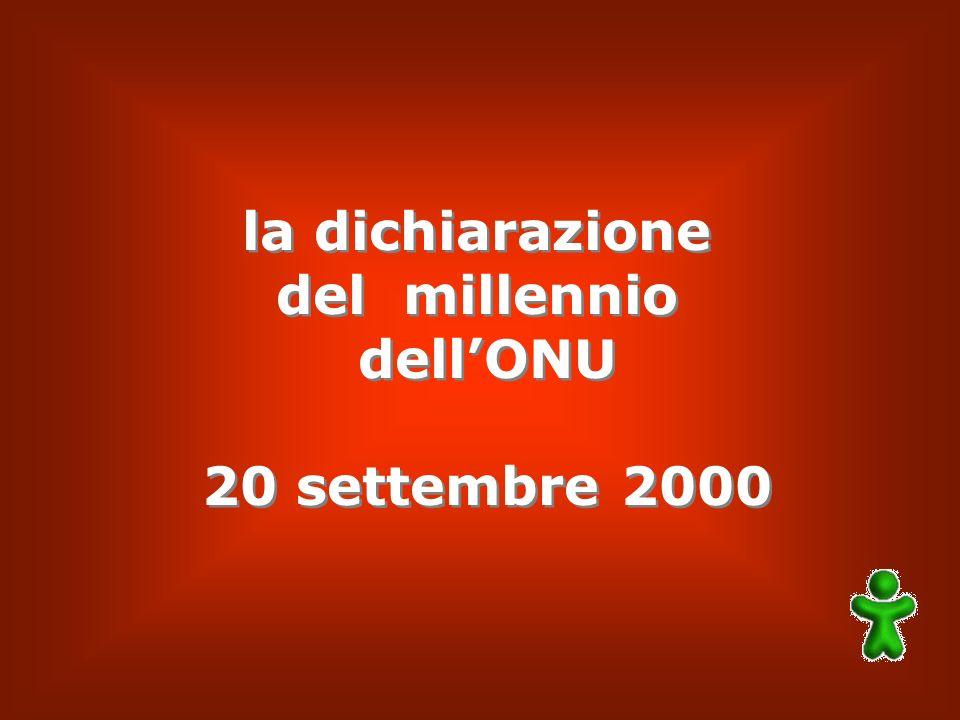 la dichiarazione del millennio dellONU 20 settembre 2000 la dichiarazione del millennio dellONU 20 settembre 2000
