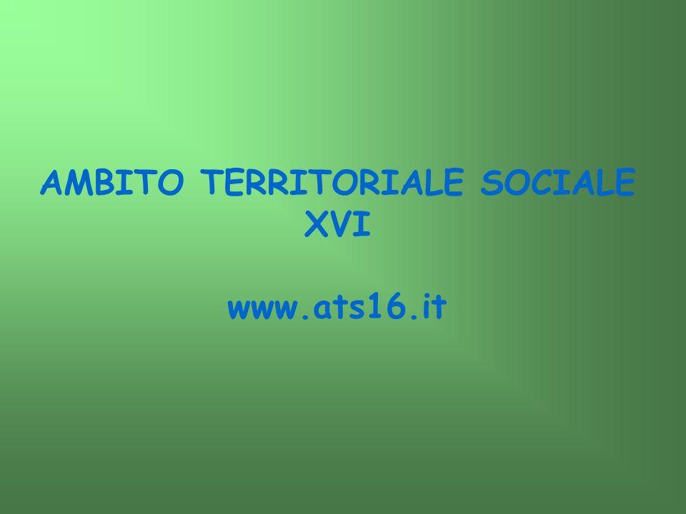 AMBITO TERRITORIALE SOCIALE XVI www.ats16.it