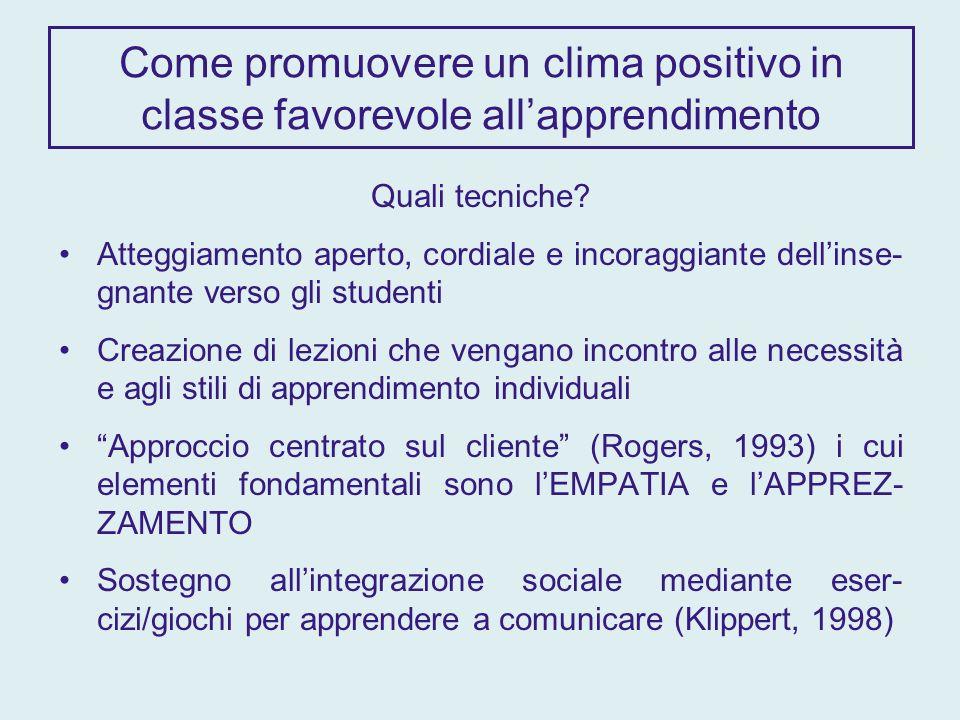 Come promuovere un clima positivo in classe favorevole allapprendimento Quali tecniche.