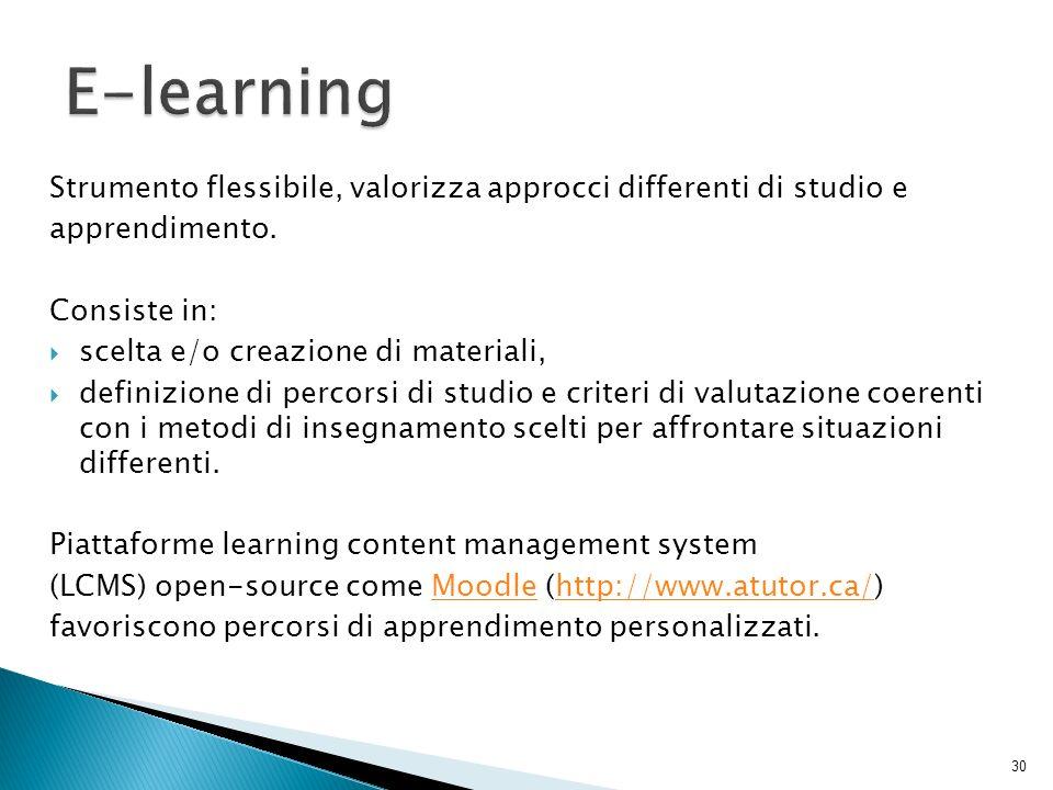 Strumento flessibile, valorizza approcci differenti di studio e apprendimento. Consiste in: scelta e/o creazione di materiali, definizione di percorsi