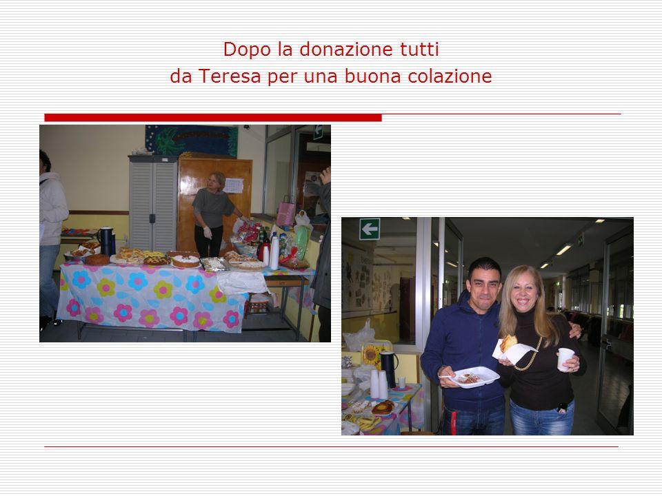 Dopo la donazione tutti da Teresa per una buona colazione