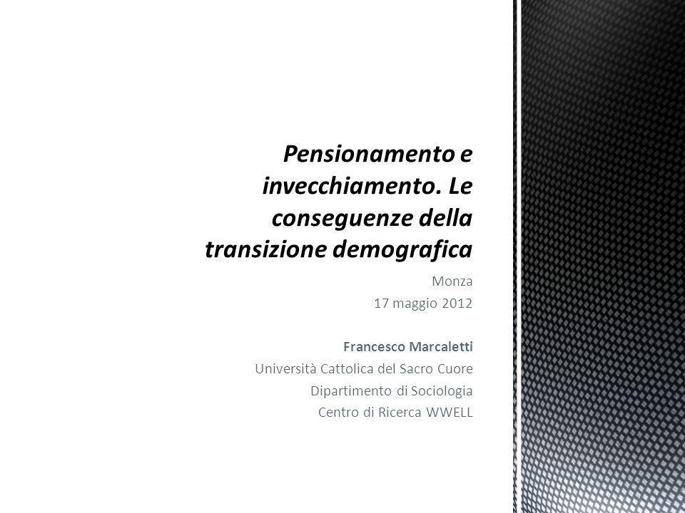Monza 17 maggio 2012 Francesco Marcaletti Università Cattolica del Sacro Cuore Dipartimento di Sociologia Centro di Ricerca WWELL