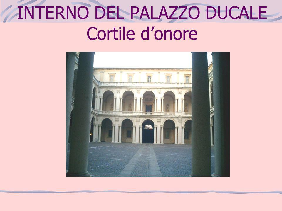 INTERNO DEL PALAZZO DUCALE Cortile donore