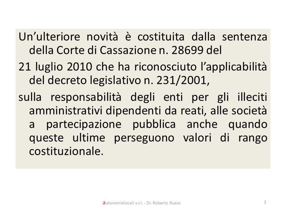 Unulteriore novità è costituita dalla sentenza della Corte di Cassazione n.
