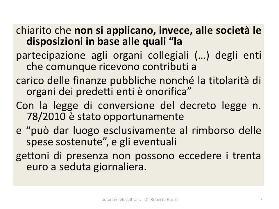 Sul totale di 8101 comuni esistenti in Italia, solo 144 comuni non sono interessati dalla norma, in quanto hanno popolazione superiore a 50.000 abitanti.