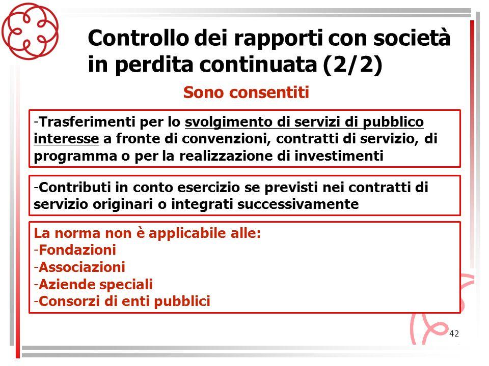 42 Controllo dei rapporti con società in perdita continuata (2/2) -Trasferimenti per lo svolgimento di servizi di pubblico interesse a fronte di conve