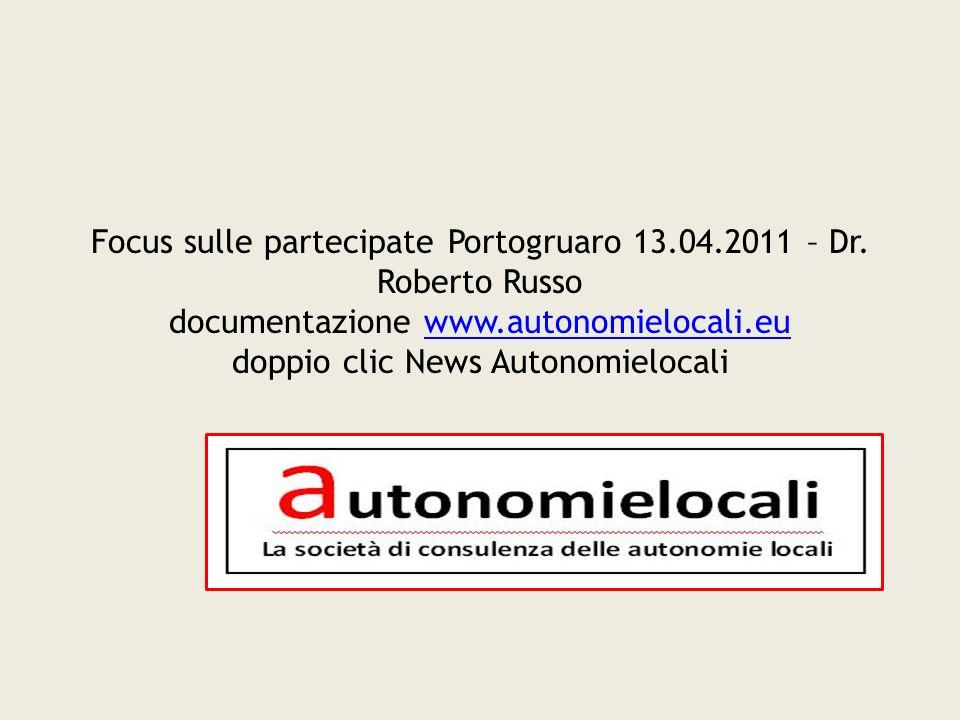 Focus sulle partecipate Portogruaro 13.04.2011 – Dr.