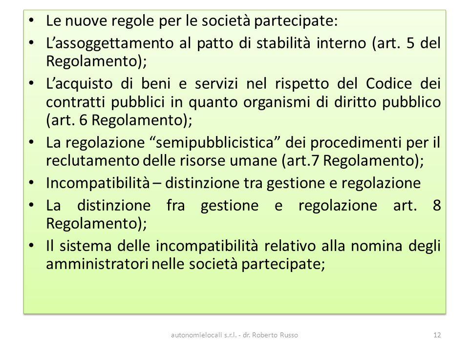 Le nuove regole per le società partecipate: Lassoggettamento al patto di stabilità interno (art.