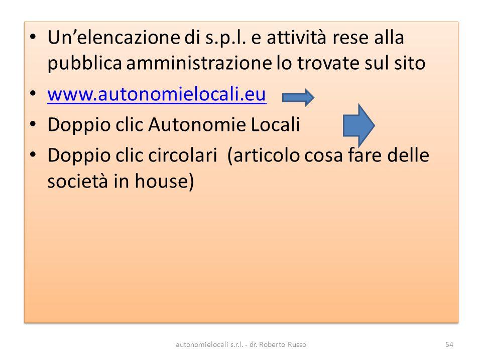 autonomielocali s.r.l. - dr. Roberto Russo54 Unelencazione di s.p.l.