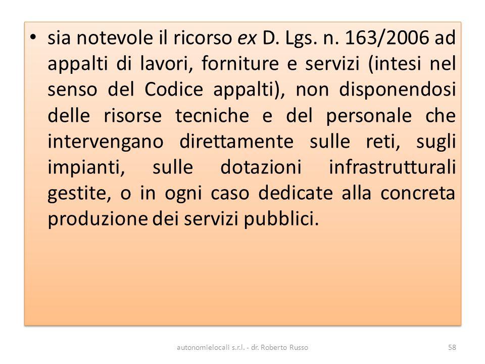autonomielocali s.r.l. - dr. Roberto Russo58 sia notevole il ricorso ex D.