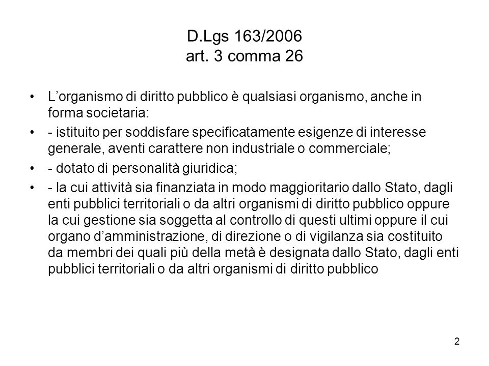 2 D.Lgs 163/2006 art.