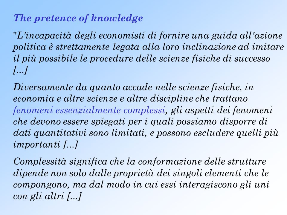 The pretence of knowledge