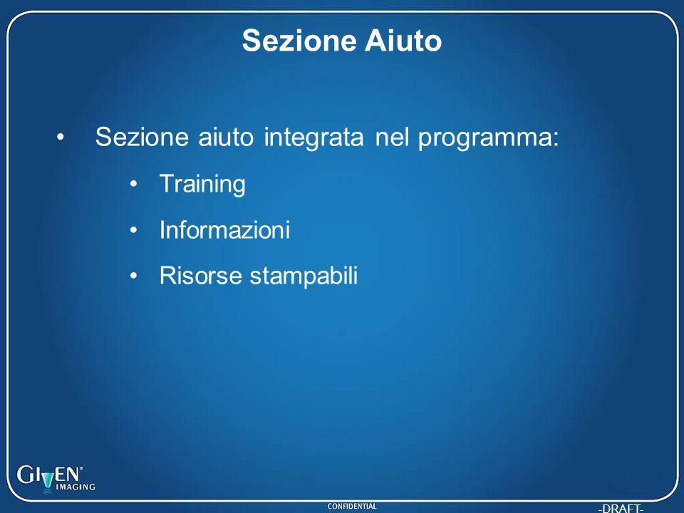 -DRAFT- Sezione Aiuto Sezione aiuto integrata nel programma: Training Informazioni Risorse stampabili