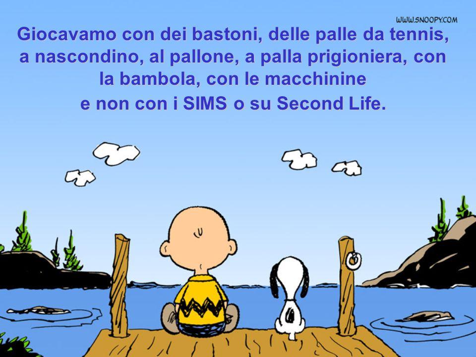 I nostri amici si chiamavano, Piero, Gianni, Silvia e non Sam31, Labella75 ou Slup@XX