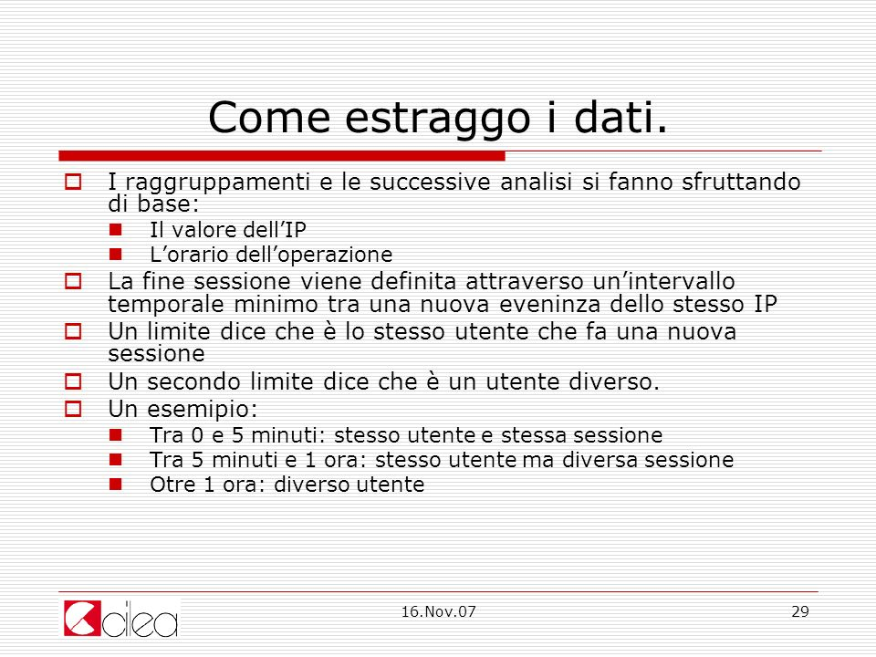 16.Nov.0729 Come estraggo i dati.