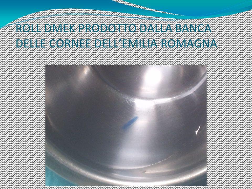 ROLL DMEK PRODOTTO DALLA BANCA DELLE CORNEE DELLEMILIA ROMAGNA