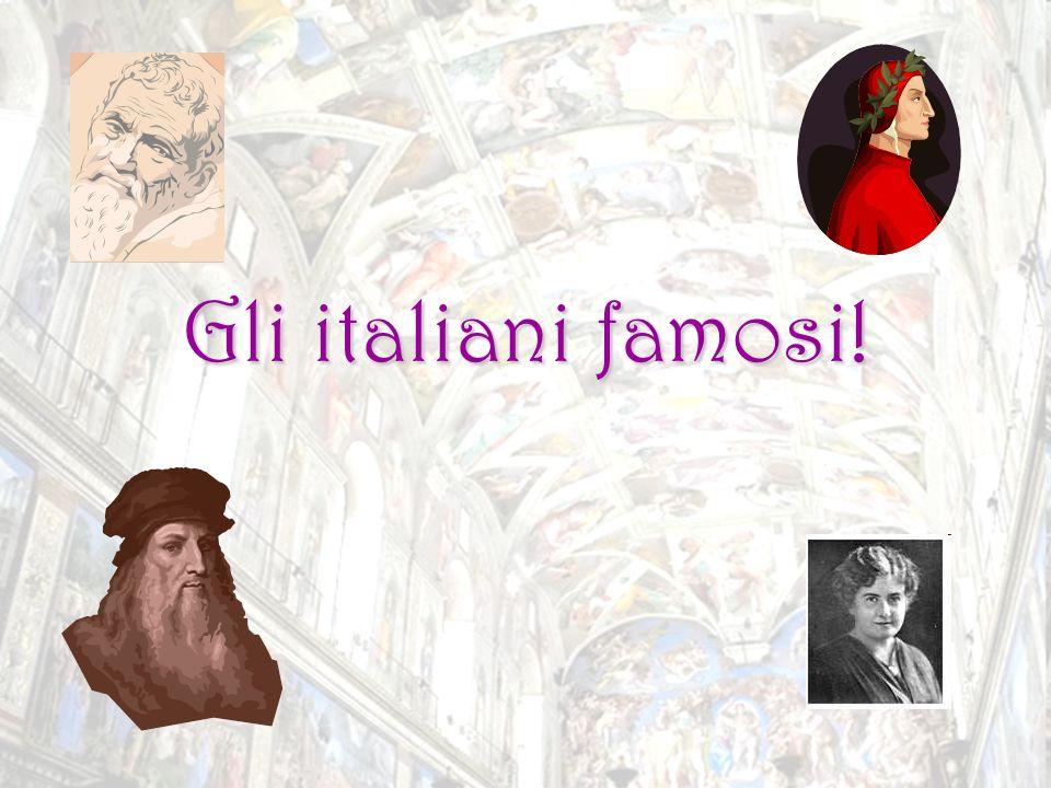 Gli italiani famosi!