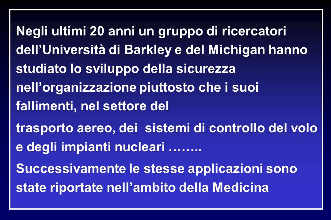 Negli ultimi 20 anni un gruppo di ricercatori dellUniversità di Barkley e del Michigan hanno studiato lo sviluppo della sicurezza nellorganizzazione p