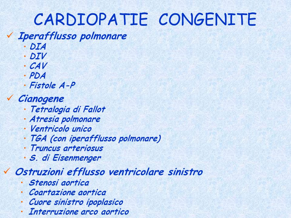 Iperafflusso polmonare DIA DIV CAV PDA Fistole A-P CARDIOPATIE CONGENITE Cianogene Tetralogia di Fallot Atresia polmonare Ventricolo unico TGA (con ip