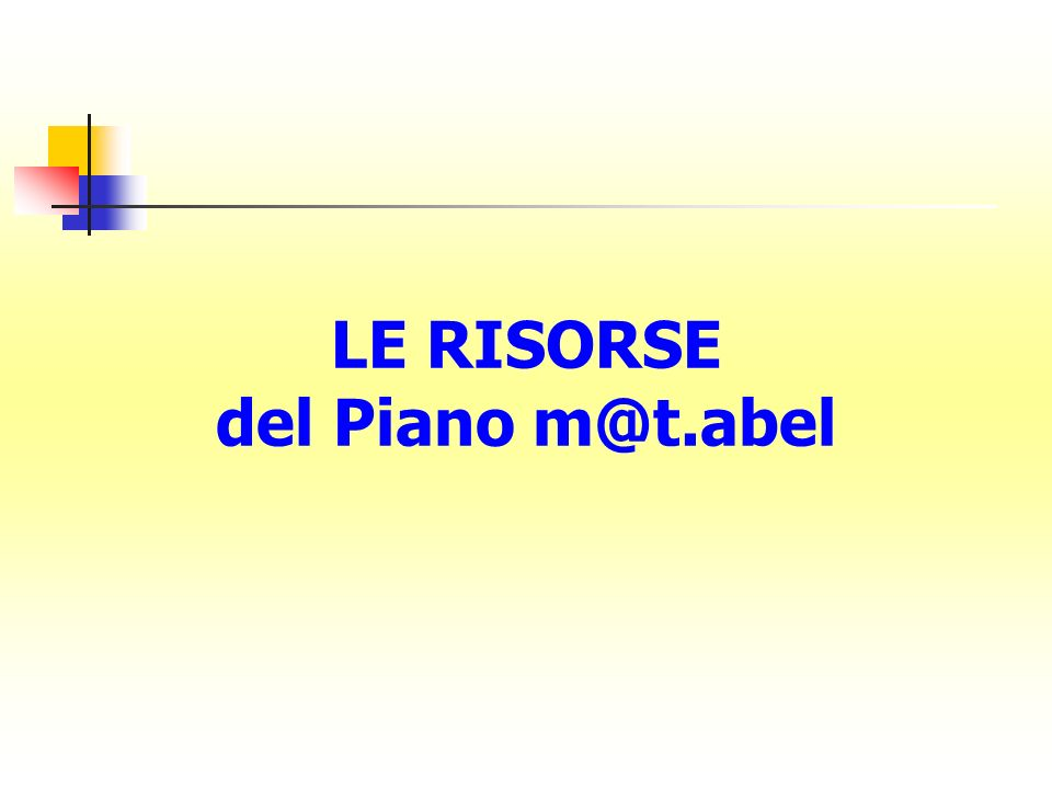 LE RISORSE del Piano m@t.abel
