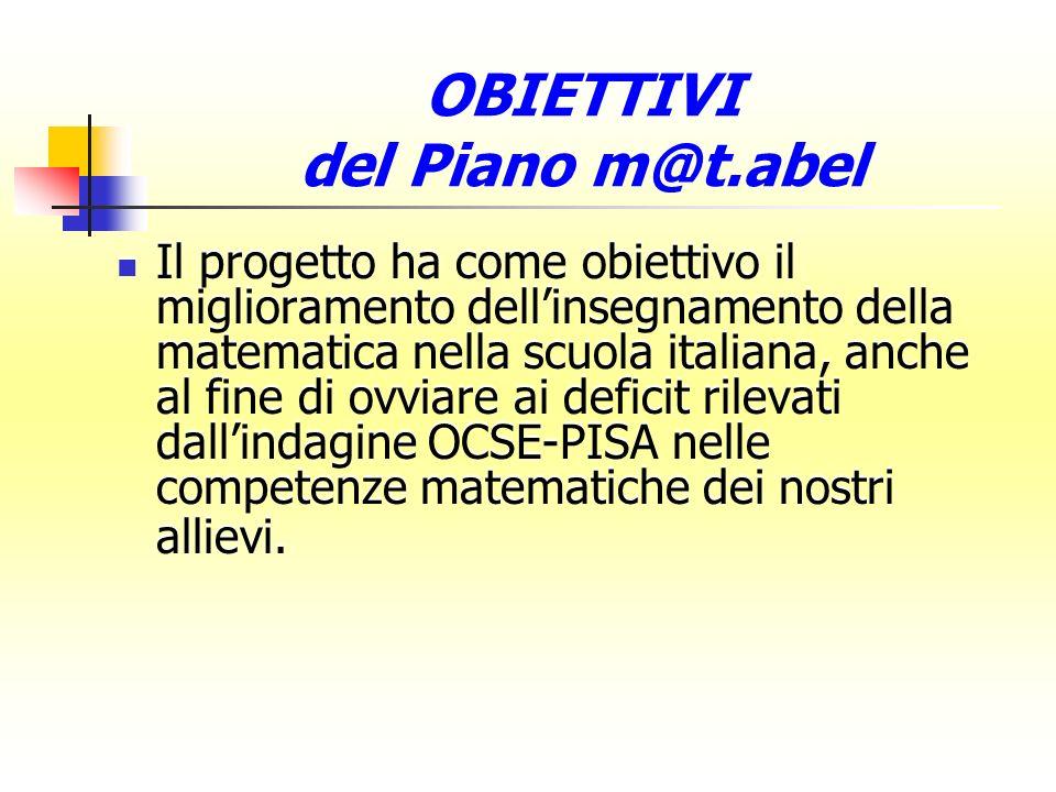 Il progetto ha come obiettivo il miglioramento dellinsegnamento della matematica nella scuola italiana, anche al fine di ovviare ai deficit rilevati dallindagine OCSE-PISA nelle competenze matematiche dei nostri allievi.