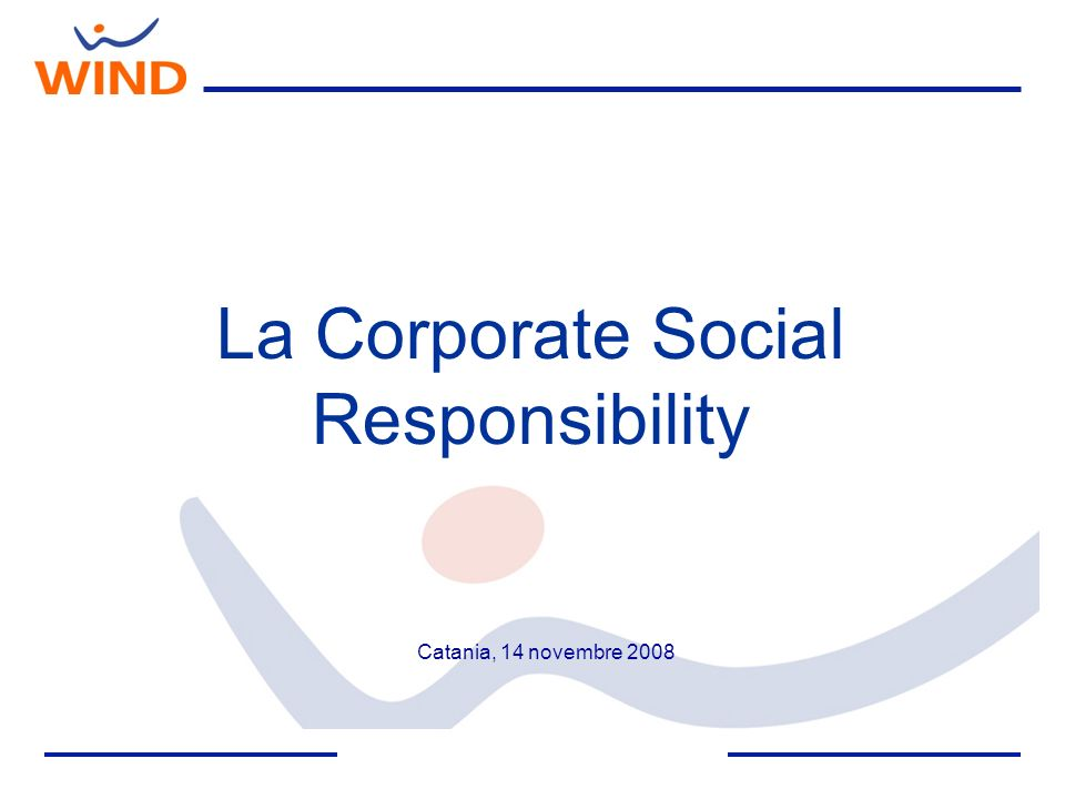 La Corporate Social Responsibility Catania, 14 novembre 2008