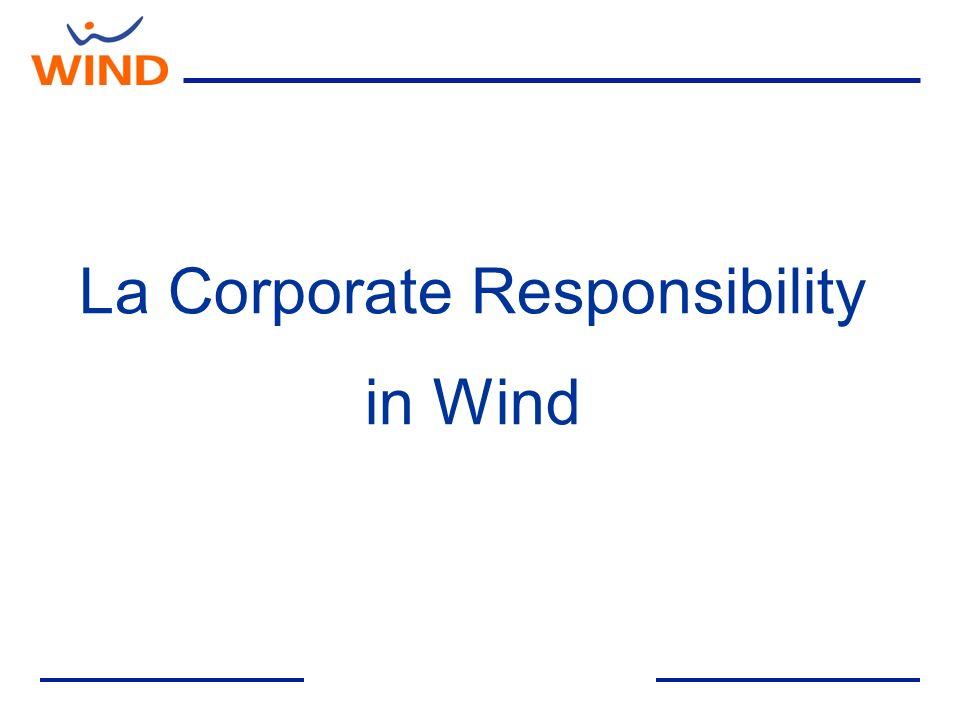 La Corporate Responsibility in Wind