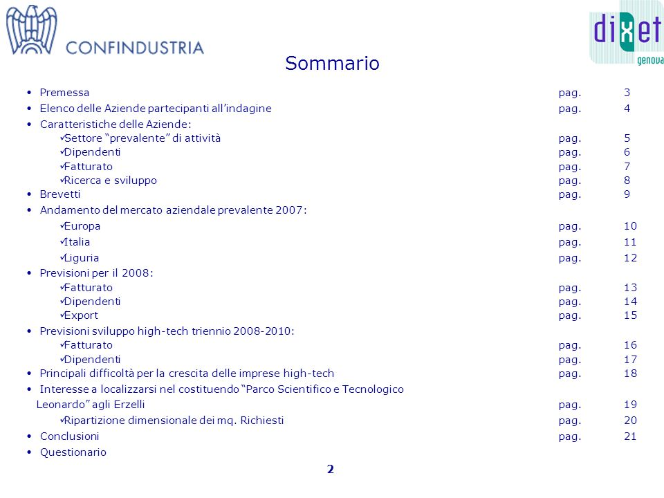 Sommario Premessa pag. 3 Elenco delle Aziende partecipanti allindaginepag.