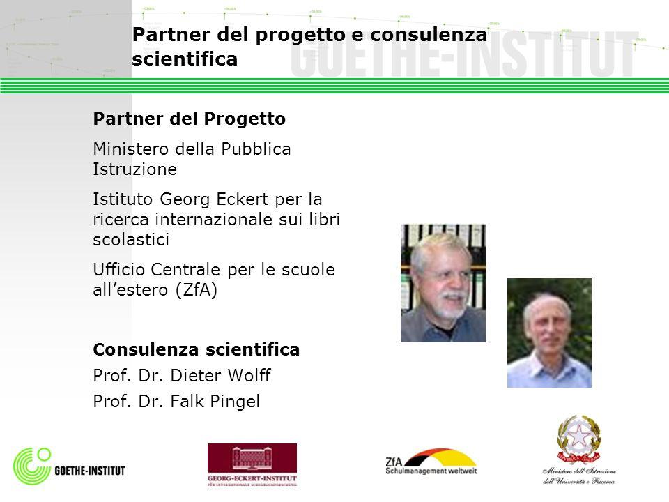 Partner del progetto e consulenza scientifica Partner del Progetto Ministero della Pubblica Istruzione Istituto Georg Eckert per la ricerca internazio