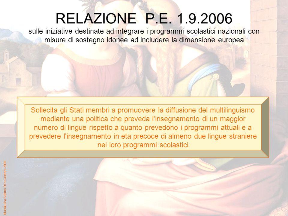Marialuisa Sabino 29 novembre 2006 RELAZIONE P.E.