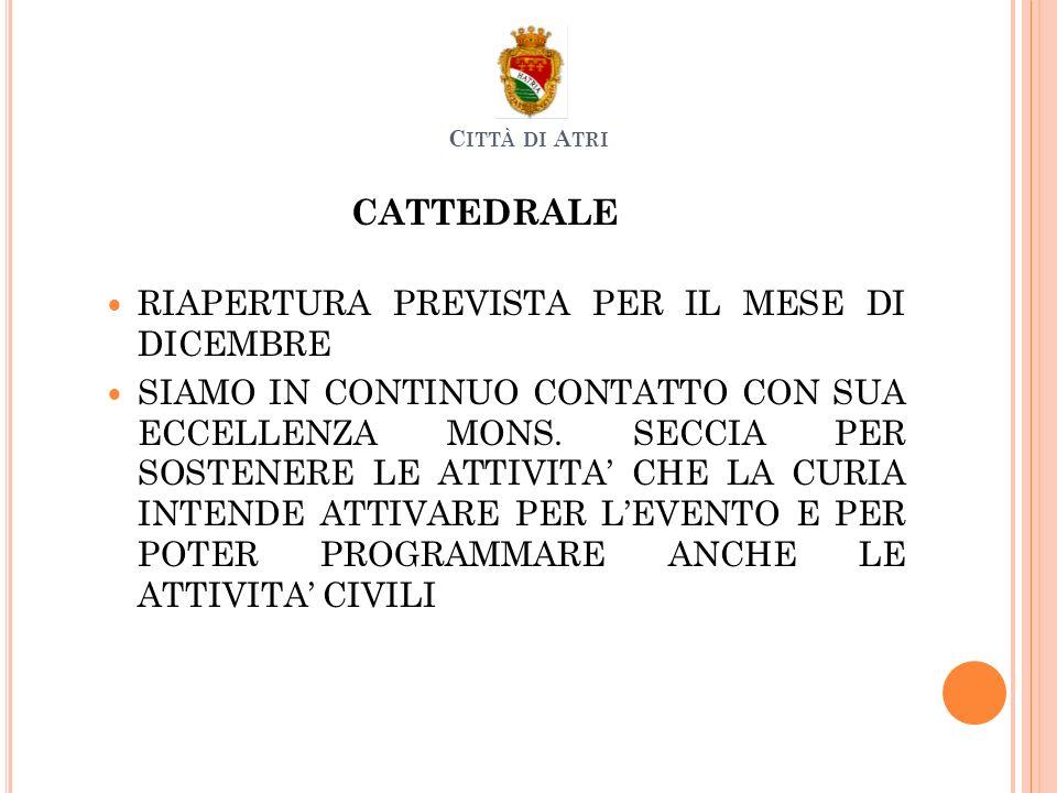 CATTEDRALE RIAPERTURA PREVISTA PER IL MESE DI DICEMBRE SIAMO IN CONTINUO CONTATTO CON SUA ECCELLENZA MONS.