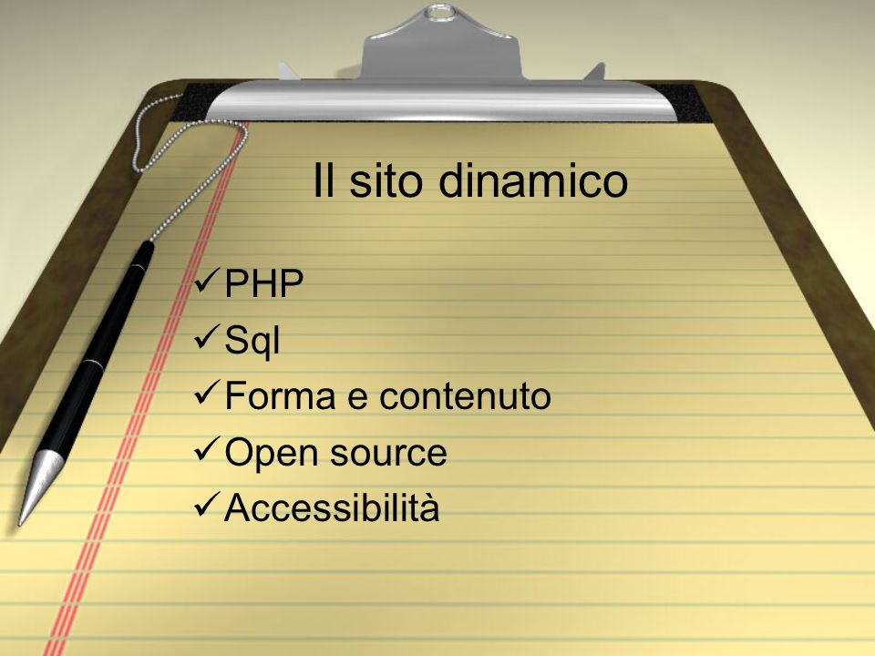 Il sito dinamico PHP Sql Forma e contenuto Open source Accessibilità